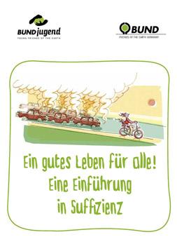 Publikationscover: Ein gutes Leben für alle! Eine Einführung in Suffizienz. Eine Person fährt mit dem Fahrrad an einem Stau von Autos vorbei.