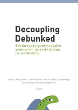 Publikationscover: Decoupling Debunked. Evidence and arguments against green growth as a sole strategy for sustainability. Eine gemalte Schildkröte schaut vom unteren Bildrand hervor..