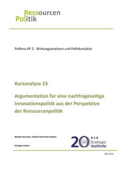 Publikationscover: Argumentation für eine nachfrageseitig Innovationspolitik aus der Perspektive der Ressourcenpolitik. Unter dem Titel befindet sich das Logo des ecologic-Instituts.