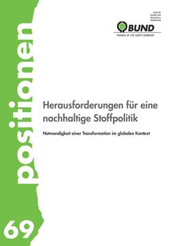 """Publikationscover: Auf der linken Seite ein grüner Streifen auf dem in weißen Buchstanden """"Positionen"""" steht. Rechts daneben auf weißem Hintergrund der Titel: """"Herausforderungen für eine nachhaltige Stoffpolitik."""""""