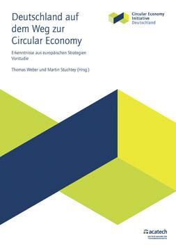 """Publikationscover: Rechts in der Ecke steht der Titel """"Deutschland auf dem Weg zur Circular Economy. Erkenntnisse aus europäischen Strategien."""" Darunter findet sich das Logo der Circular Economy Initiative Deutschland."""
