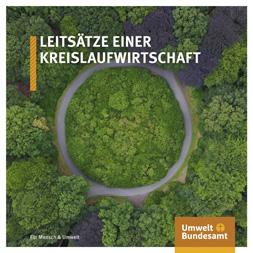 """Publikationscover: Oben der Titel """"LEitsätze einer Kreislaufwirtschaft"""". Im Hintergrund eine asphaltierte, kreisförimige Straße im Wald."""