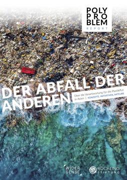 """Publikationscover: Zentral der Titel """"Der Abfall der Anderen"""". Im Hintergund ein Strandbereich von oben, an den sehr viel Müll angeschwemmt wurde."""