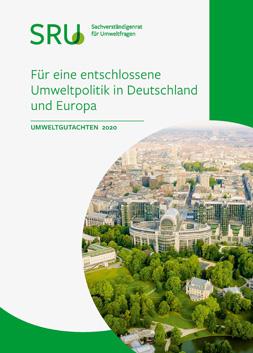 """Publikationscover: oben rehcts der Titel """"Für eine entschlossene Umweltpolitik in Deutschland und Europa"""". Unten links ein runder Bildausschnitt von einem urbanen Raum mit viel Grün."""