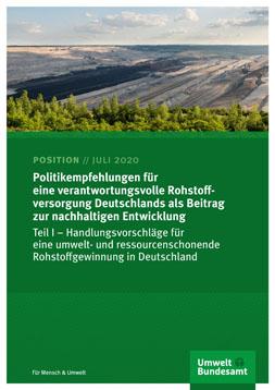 """Publikationscover: im oberen Drittel ist ein Bild von einem Tagebau und ein Stück Wald zu sehen. In den unteren zwei Drittel ist ein dunkel grüner Hintergrund mit dem Titel """"Politikempfehlungen für eine verantwortungsvolle Rohstoffversorgung Deutschlands als Beitrag zur nachhaltigen Entwicklung"""" in weiß."""