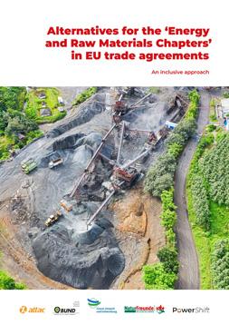 """Publikationscover: mittig eine Abbauhalde für Rohstoffe mit großen Abbaugeräten. Darüber die Überschrift """"Alternatives for the Energy and Raw Materials Chapters in EU trade agreements""""."""