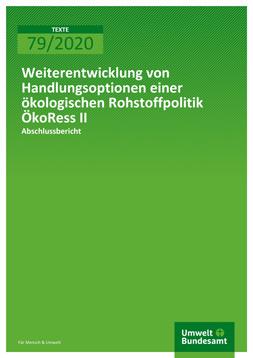 """Publikationscover: grüner Hintergrund mit dem Publikationstitel in weiß """"Weiterentwicklung von Handlungsoptionen einer ökologischen Rohstoffpolitik ÖkoRess II"""""""
