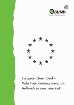 """Publikationscover: Zentral die kreiförmig angeordneten Sterne der Europäischen Union in schwarz darunter der Titel: """"European Green Deal - Mehr Fassadenbegrünung als Aufbruch in eine neue Zeit""""."""
