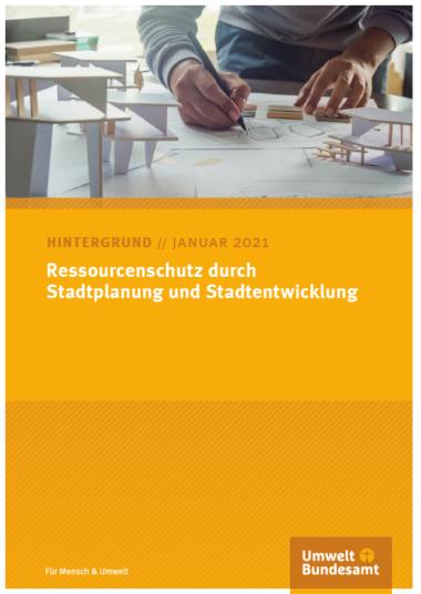 Gelbes Cover mit dem Titel: Ressourcenschutz durch Stadtplanung und Stadtentwicklung