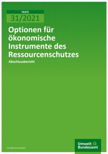 Grünes UBA Cover mit dem Titel: Optionen für ökonomische Instrumente des Ressourcenschutzes